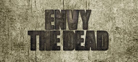 Envy the Dead : Survie en milieu zombie