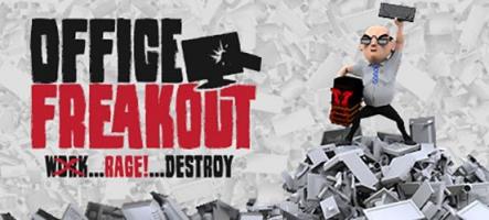 Office Freakout : Vous allez péter les plombs au bureau