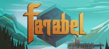 Farabel : Un jeu qui commence par la fin