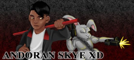 Andoran Skye XD : quand le comique devient héros