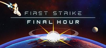 First Strike: Final Hour, la Guerre Nucléaire est déclarée
