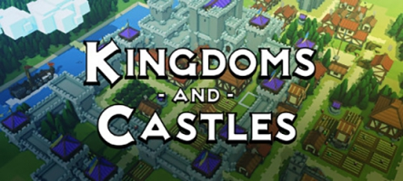 Kingdoms and Castles : Un Sim City Fantasy