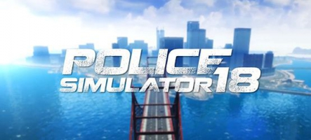 Police Simulator 18 : devenez un flic