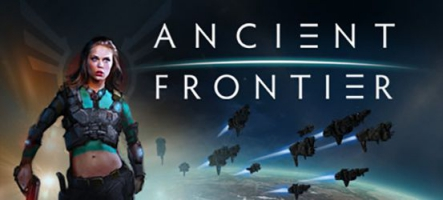 Ancient Frontier : un nouveau 4X spatial