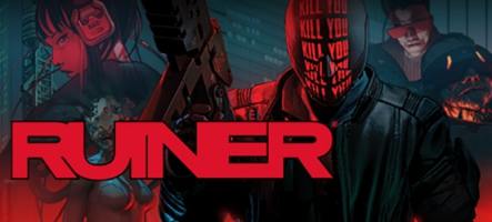 Ruiner : Un shoot Cyberpunk ultra-violent