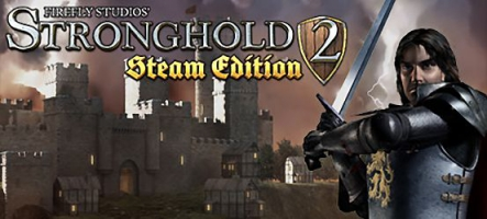 Concours : Gagnez 5 jeux Stronghold 2 : Steam Edition