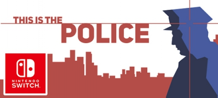 This is the Police annoncé sur Nintendo Switch