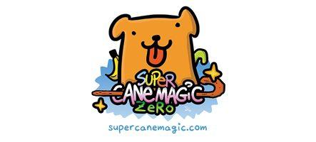 Super Cane Magic Zero va tuer tous ces salauds de légumes
