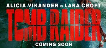 Tomb Raider : la nouvelle bande-annonce du film !
