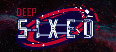 Deep Sixed : Exploration spatiale