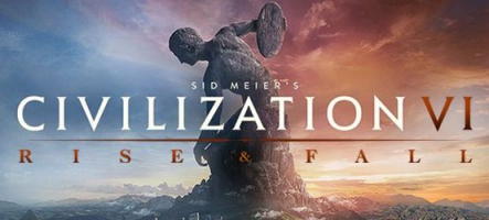 Sid Meier's Civilization VI: Rise and Fall est disponible