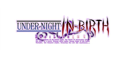Under Night In-Birth Exe: Late[st] est disponible