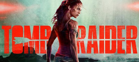 Tomb Raider, la critique du film