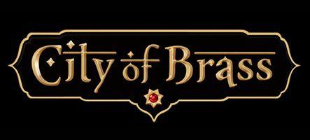 City of Brass, un FPS des mille et une nuits