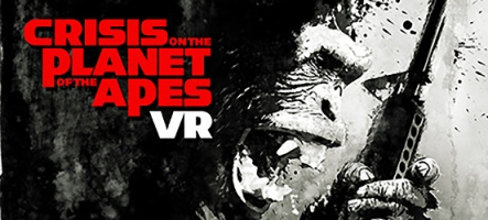 Crisis on the Planet of the Apes VR sort aujourd'hui sur PC et PS4