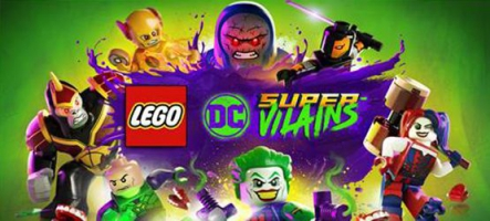 LEGO DC Super-Vilains : Mais pourquoi sont-ils si méchants ?
