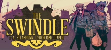 The Swindle : La Nintendo Switch vous apprend à devenir cambrioleur