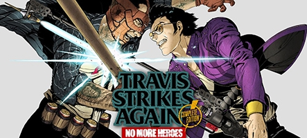 Travis Strikes Again: No More Heroes Complete Edition pour le 17
