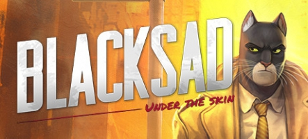 (TEST) Blacksad: Under the Skin (PC, PS4, Xbox One)